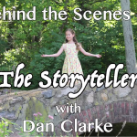 Behind the Scenes of The Storyteller with Dan Clarke